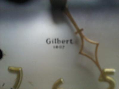 Dial says Gilbert 1807